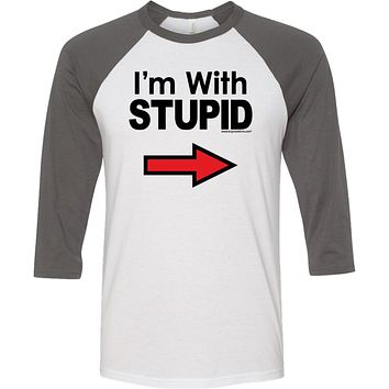 Buy Cool Shirts I'm With Stupid T-shirt Black Print Raglan