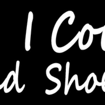 I Wish I Could Download Shoes Bumper Sticker
