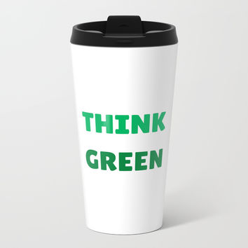 THINK GREEN Metal Travel Mug by Love from Sophie