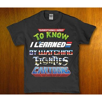Everythiing i need to know i learned by watching eighties cartoons Men's t-shirt