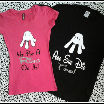Disney Inspired Couples TShirt/Engagement Tshirts Taken He Put A Ring On It Shirt