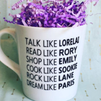 Gilmore Girls Coffee mug, Rory, Lorelai,Sookie, Emily, Paris, Lane coffee cup, gilmore girl addict, coffee addict, makes a great gift!