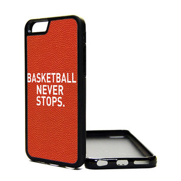 Apple iPhone 6 6 PLUS 5C 5S 4S Generation Fitted Rubber Silicone TPU Phone Case Cover Basketball Never Stops Print Customized