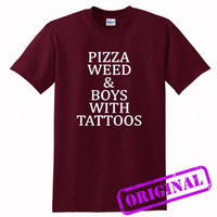 Pizza Weed and Boys with Tattoos for shirt maroon, tshirt maroon unisex adult