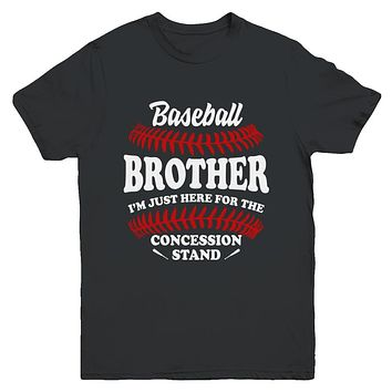 Baseball Brother I'm Just Here For The Concession Stand Youth