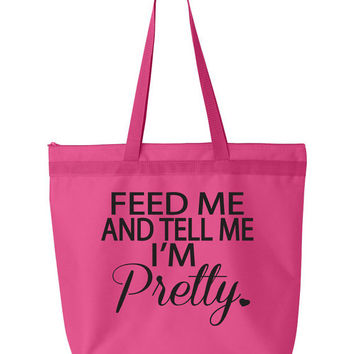Feed Me And Tell Me I'm Pretty Tote Bag. Large Tote Gym Bag. Tote Bag with Zipper. Workout Bag. Grocery Bag. Beach Tote Bag. Fitness Tote.