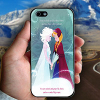 Elsa and Anna Disney Frozen Quote - Print on hard plastic case for iPhone case. Select an option