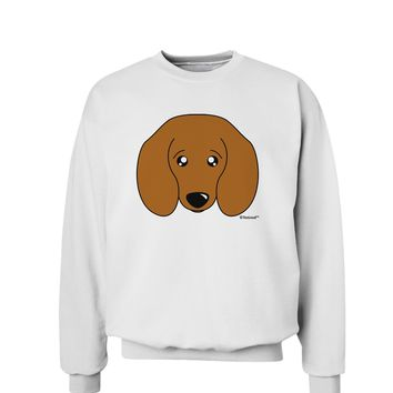 Cute Doxie Dachshund Dog Sweatshirt by TooLoud