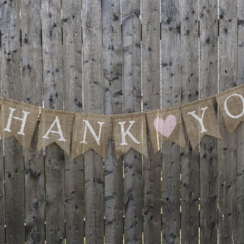 Thank You Burlap Banner / Wedding Banner / Wedding Decoration / Rustic Wedding / Wedding Sign / Thank You Sign / Thank You Banner