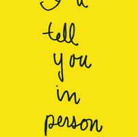 I'll Tell You In Person | Emily Books
