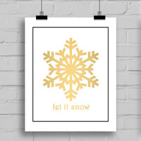 Let It Snow Gold Snowflake Christmas Holiday Winter Decorations, JPG/PDF, 8x10 Inches