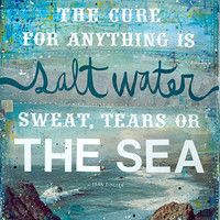 16 x 20 paper print - The Cure for Anything Is Salt Water - inspirational ocean artwork, beach word art typography poster