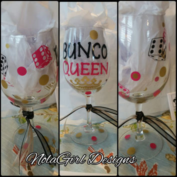 Bunco Wine Glasses, Queen of the dice, Bunco Queen, Wine, Wine Glass, Custom Vinyl decorated Wine glass, Bunco, Dice, Bunco night, Etsy