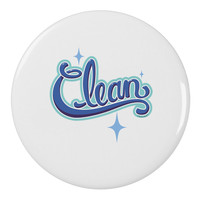 "Clean Text 2.25"" Round Pin Button"