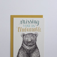 Unbearable Missing You Card