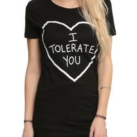 I Tolerate You Girls T-Shirt