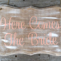 Rustic Here Comes the Bride Wedding Sign, Rustic Wedding Decor, Rustic Wood Wedding Sign, Ring Bearer Sign, Flower Girl Sign