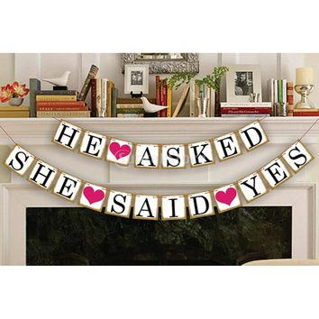 HE ASKED SHE SAID YES Bunting Banner Wedding Bridal Party Decor Photo Prop