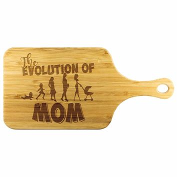 The Evolution Of Mom Wood Cutting Board With Handle