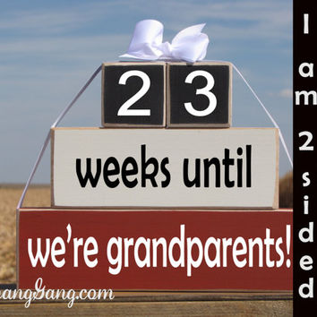 "Pregnancy announcement countdown. Wood Stacking Blocks. ""weeks until we're grandparents"". Mother's Father's Day. RED, WHITE, BLACK"