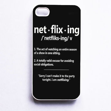 Netflixing Definition Phone Case For iPhone Samsung iPod Sony