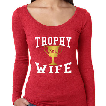 Women's Shirt Trophy Wife Cool Xmas Love Family Holiday Gift