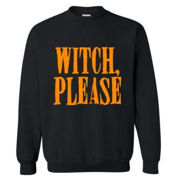Witch Please Halloween Sweater