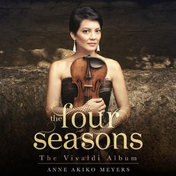 Anne Akiko Meyers - The Four Seasons:The Vivaldi Album