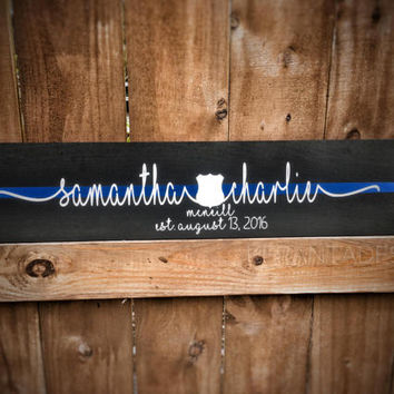 Thin Blue Line Personalized Couple First Name wood sign Police Officer, Deputy, Trooper, Sheriff, LEO, Wife Badge, Sheriff Star, Wedding