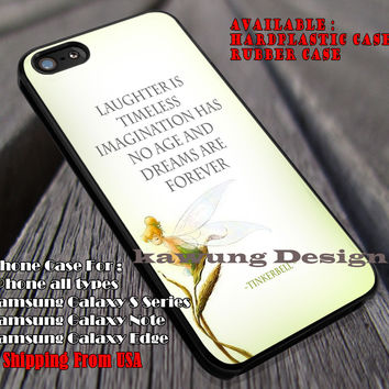 Laughter is Timeless | Imagination Has No Age | And Dreams Are Forever | Tinkerbell | Quotes | Disney | case/cover for iPhone 4/4s/5/5c/6/6+/6s/6s+ Samsung Galaxy S4/S5/S6/Edge/Edge+ NOTE 3/4/5 #cartoon #disney #animated #tinkerbell #comic ii