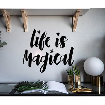Vinyl Wall Decal Inspiration Phrase Quote Life Is Magical Children's Room Stickers Mural 22.5 in x 19 in gz176