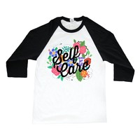 Self Care - Flowers -- Unisex Long-Sleeve