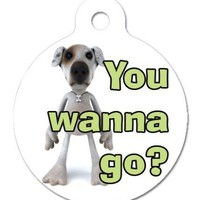You Wanna Go --- 2 sided, aluminum, customized pet ID tag, better tha | TheBetterPetTag - Pets on ArtFire