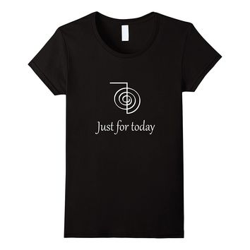 Reiki Just for Today T-shirt