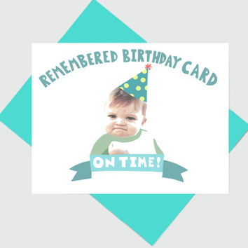 Success Kid Birthday Card / Funny Internet Meme Advice Animals Card