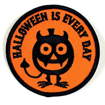 Halloween Is Every Day Patch