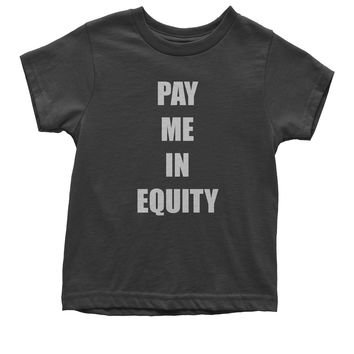Pay Me In Equity Youth T-shirt