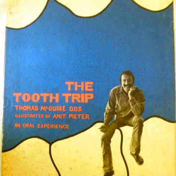 The Tooth Trip: An Oral Experience (1972)
