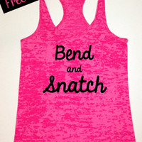 Workout Tank. 40% Off. Bend and Snatch. Crossfit Tank. Fitness Tank. Funny Tank. Running Tank. Exercise Clotihing. Free Shipping.