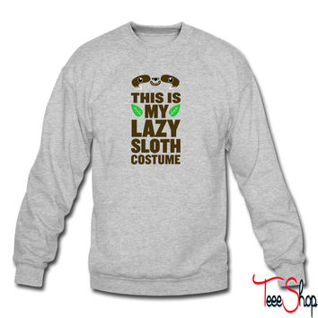 This Is My Lazy Sloth Costume 9 sweatshirt
