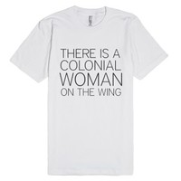 Bridesmaids - Colonial Woman-Unisex White T-Shirt
