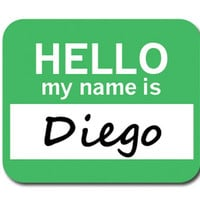 Diego Hello My Name Is Mouse Pad