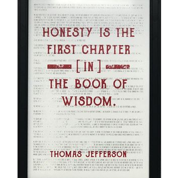 """Thomas Jefferson Honesty First Chapter in Wisdom Quote Art Print Red - 13x19"""""""
