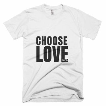 Chose Love Tee by Bare Culture Apparel