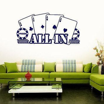 Wall Vinyl Sticker Decal Poker Casino All In Player Gambler Cards Unique Gift (ig1500)