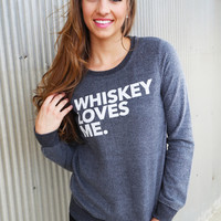 Whiskey Loves Me Sweater