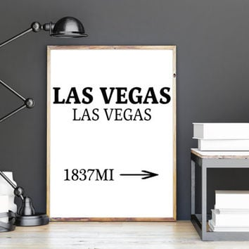 Printable art , LAS VEGAS art, wall art ,home decor, poster art, typography las vegas , Instant DOWNLOAD
