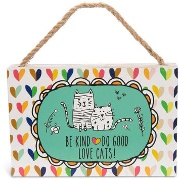 Be kind do good love cats! Plaque