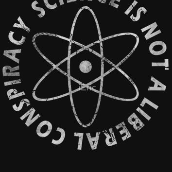 'Science Is Not A Liberal Conspiracy' Classic T-Shirt by frittata
