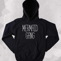 Mermaid Gang Sweatshirt Swimmer Best Friends BFF Clothing Tumblr Hoodie